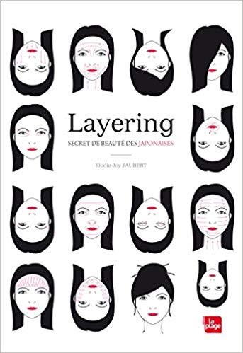 le layering pour une peau saine et eclatante