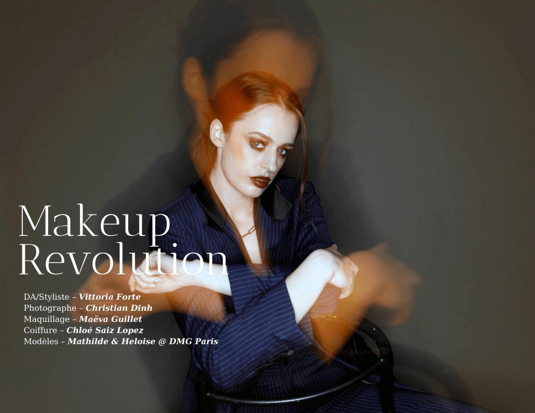 Éditorial MAKE UP REVOLUTION par Vittoria Forte et Christian Dinh