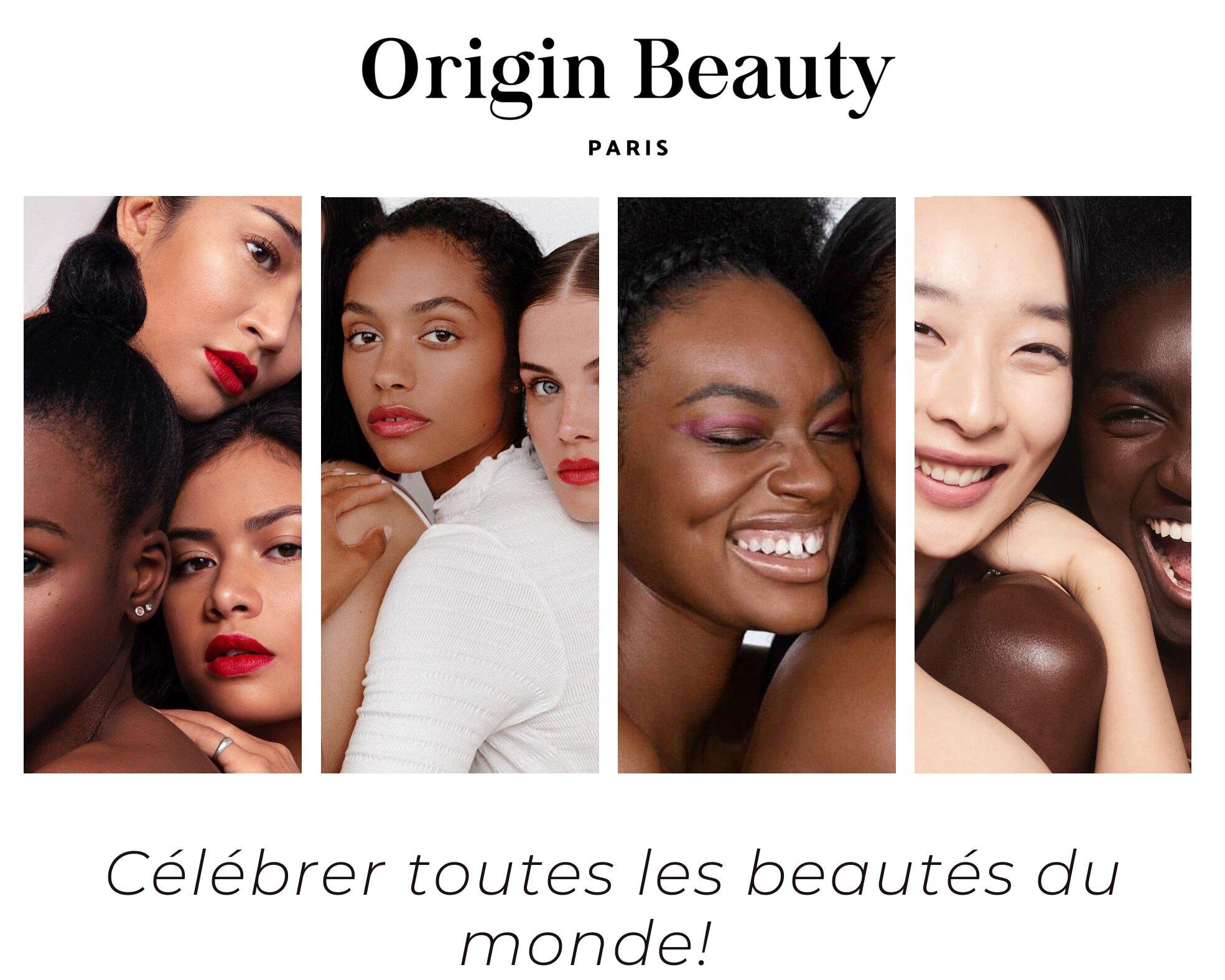 Origin Beauty, des produits de beauté pour toutes les beautés du monde