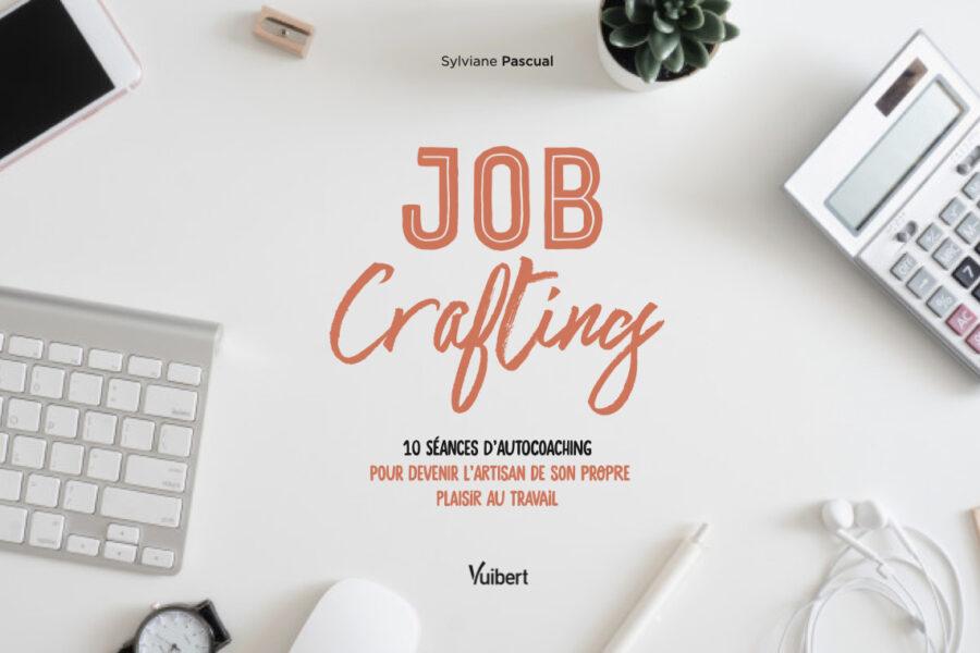 Job-Crafting-le-nouveau-livre-qui-vous-rendra-heureux-au-travail-couverture