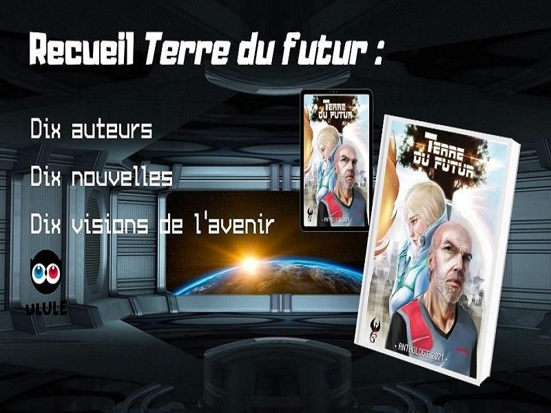 Terre du futur : le recueil de nouvelles de science-fiction à lire absolument !