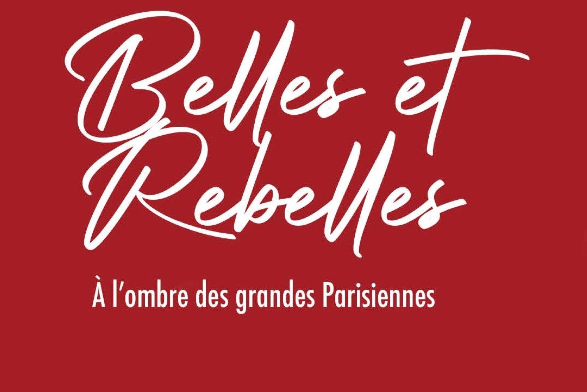 Femmes dans l'histoire de France : Belles et rebelles d'Edith de Belleville