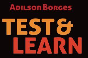 Test & Learn : tous concernés par l'amélioration continue !